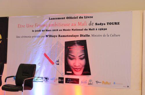 Article : Le Livre « Être une Femme Ambitieuse au Mali » : Les grandes étapes de la Campagne autour de la sortie au Lancement Officiel